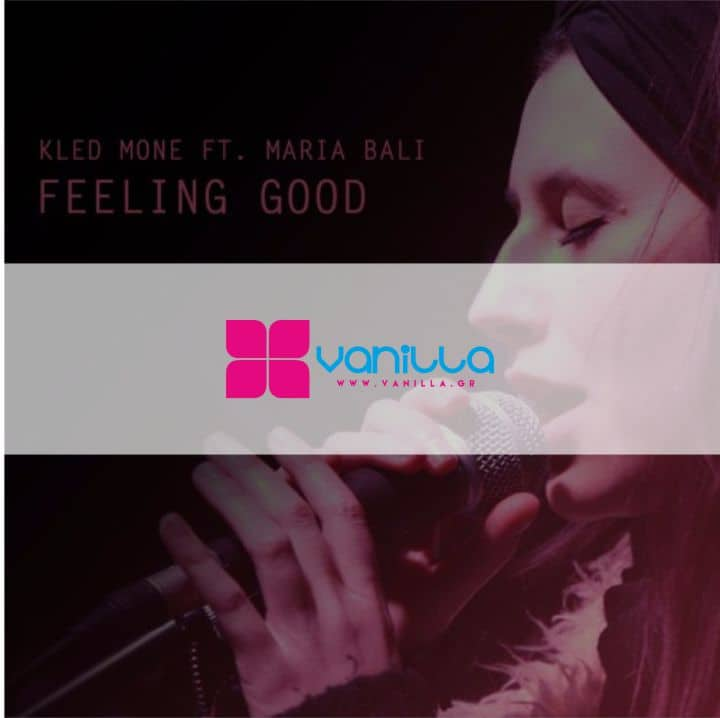 Kled Mone Ft Maria Bali – Feeling Good – Free Download