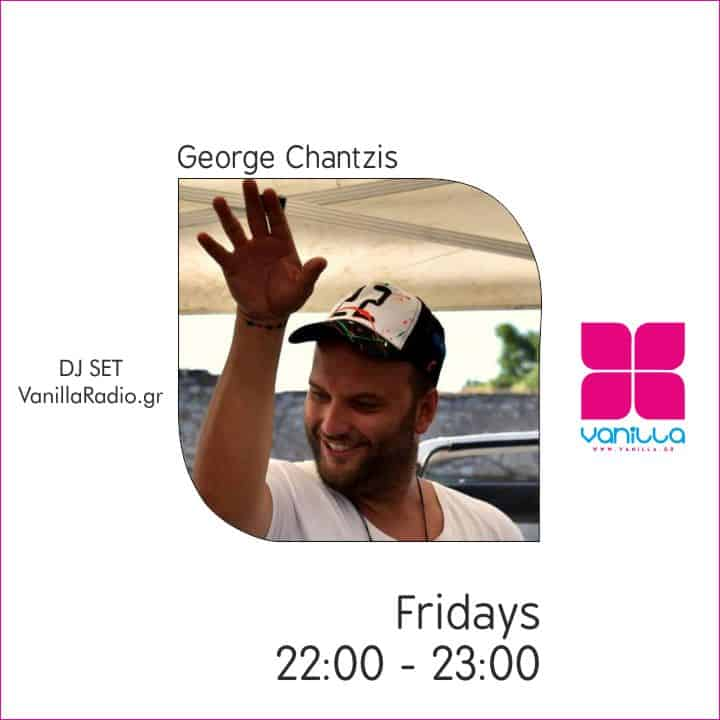 George Chantzis MusicOrama Mix Set – Fridays At Vanilla Deep Flavors