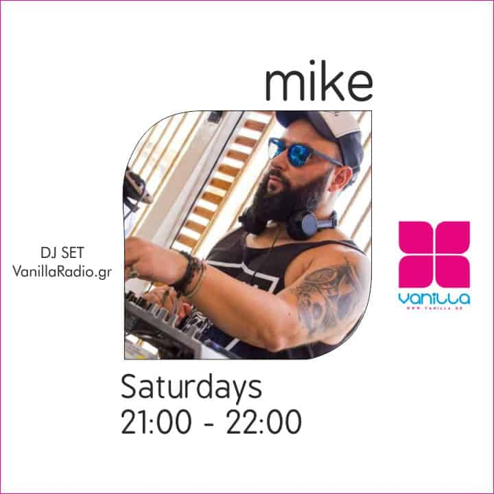 DJ Mike Mix Set | Saturdays 21:00 – 22:00 At Vanilla Deep Flavors