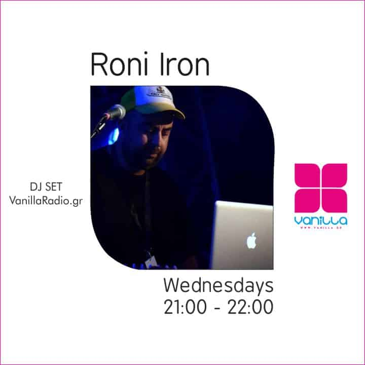 Roni Iron Mix Set – Wednesdays at Vanilla Radio