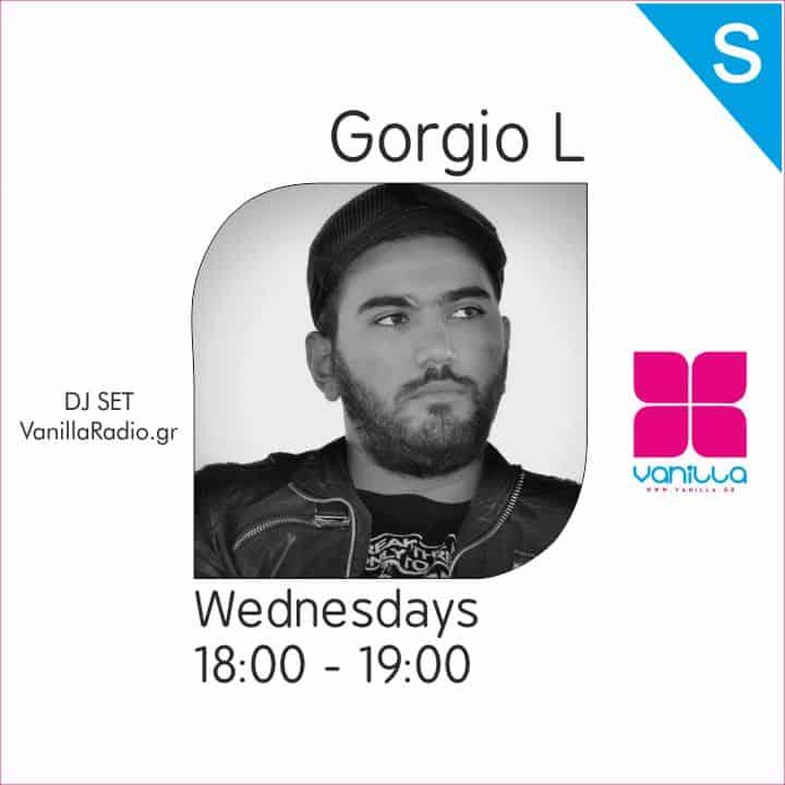 Gorgio L Mix Set | Wednesdays 18:00 – 19:00 at Vanilla Smooth Flavors