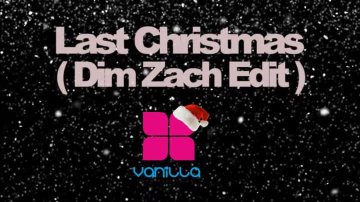 FREE DOWNLOAD ** Vanilla Radio Exclusive ** Wham – Last Christmas (Dim Zach & Deem Edit) **
