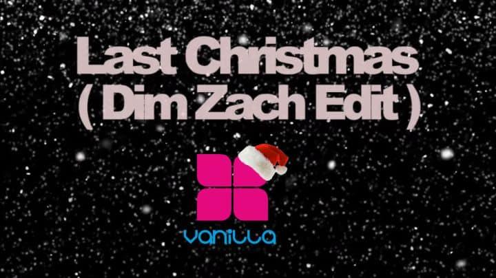 FREE DOWNLOAD ** Vanilla Radio Exclusive ** Wham – Last Christmas (Dim Zach & Deem edit) **