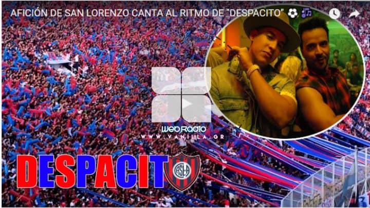 Despacito Vanilla Radio San Lorenzo Ultras