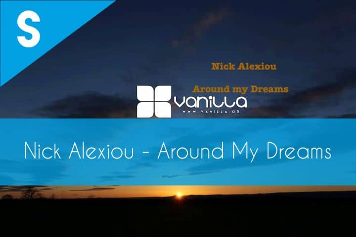 Vanilla-Radio-Exclusive-Nick-Alexiou-Around-My-Dreams-