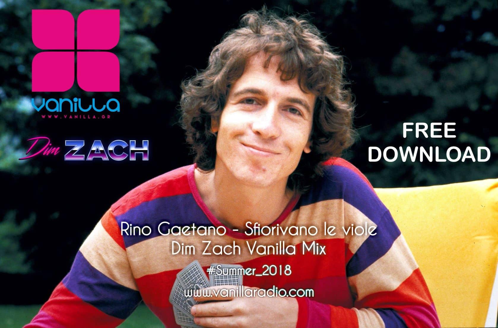 Rino Gaetano - Sfiorivano Le Viole ( Dim Zach Vanilla Mix )FREE DOWNLOAD