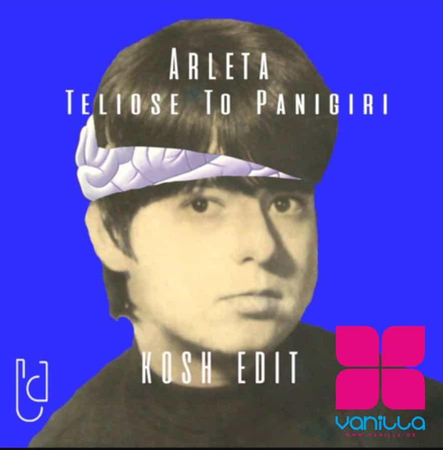 Arleta – Teliose To Panigiri (Kosh Edit) – FREE DOWNLOAD